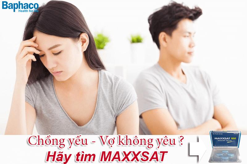 chồng yếu vợ không yêu hãy tìm maxxsat