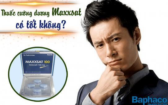Thuốc cường dương Maxxsat có tốt không ?